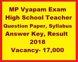 Teacher Syllabus Mp Vyapam High School Teacher Question Paper Syllabus Answer Key