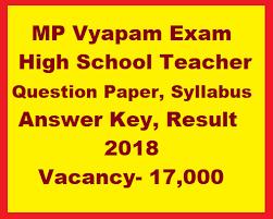 Mp Vyapam High School Teacher Question Paper Syllabus Answer Key