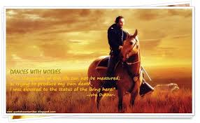 quote to remember dances wolves  dances wolves 1990