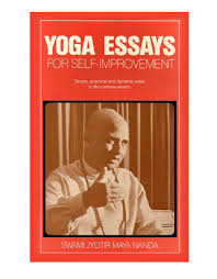 yoga essays for self improvement book by swami jyotir ananda yoga essays for self improvement book