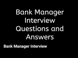 Bank Manager Interview Questions Bank Manager Interview Questions And Answers Youtube