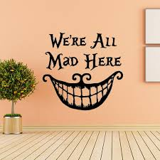Großhandel Alice Im Wunderland Wand Aufkleber Zitat Cheshire Cat