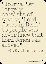 Journalism Quotes Mesmerizing GK Chesterton On Journalism Design Quotes