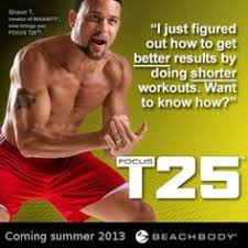 focus from shaun t is ing this summer 25 minute workouts 5 days per week to get you in the best shape of your life