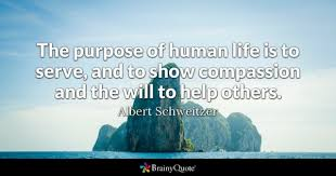 Purpose Of Life Quotes Cool Purpose Quotes BrainyQuote
