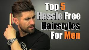 5 Hassle Free Mens Hairstyles That Look Super Cool Youtube