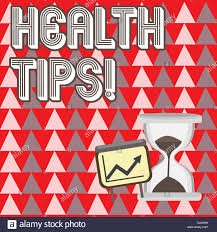 Health Tips Chart Conceptual Hand Writing Showing Health Tips Concept Meaning