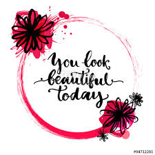 You Look Beautiful Today Quotes Best of Circle Frame With Rough Brush Stroke Ink Flowers And Paint Splashes