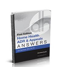 Medicare Home Health Chart Audit Tool Home Health Adr Appeals Answers First Edition