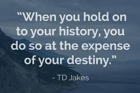 40 TD Jakes Quotes To Help Us Unlock Our Destiny TD Jakes Extraordinary T D Jakes Quotes