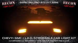 Recon Roof Lights Recon Strobing Cab Roof Lights Part 264156bks Chevy Gmc 2007 2016
