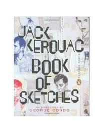 Jack Kerouac Book Of Sketches 1952 57