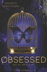 Obsessed : Maria O'Hara : 9783961154326