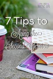 Advice For Second Interview Acing The Second Interview Do S And Dont S Career