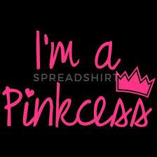 Im A Pinkcess Princess Prinzessin Sprüche Humor Queen King