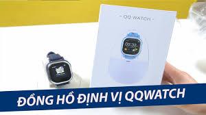 QQ Watch - Đồng hồ thông minh định vị chuẩn xác cho trẻ em - YouTube
