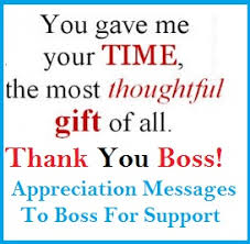 Thank You Message To Boss Appreciation Messages And Letters Boss For Support