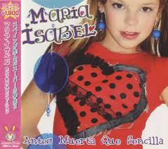 Maria Isabel ... - Maria%2BIsabel%2B-%2BAntes%2BMuerta%2BQue%2BSencilla%2B-%2BCD%2BALBUM-447025