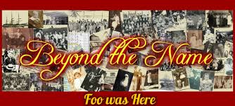 Genealogy- Foo Was Here - Beyond the name
