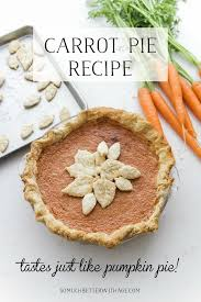 carrot pie for thanksgiving so much