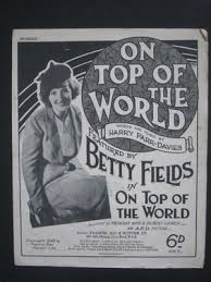 ON TOP OF THE WORLD - Vintage Sheet Music - BETTY FIELDS In ON TOP OF THE  WORLD | #463488841