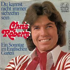 45cat - Chris Roberts - Du kannst nicht immer siebzehn sein / Ein Sonntag im Englischen Garten - Jupiter - Germany ... - chris-roberts-du-jupiter-records