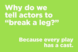 why do we tell actors to break a leg