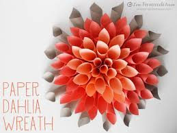 Dahlia Flower Making With Paper Paper Dahlia Wreath Love Pomegranate House