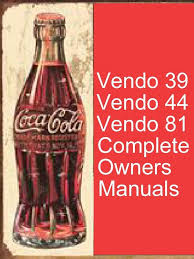 Coca Cola Vending Machine Manual Awesome Vintage Coke Machine Service Manuals Vendo 48 48 48 PDF