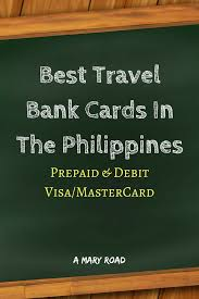 best travel bank cards in the philippines bank cards for traveling in the philippines