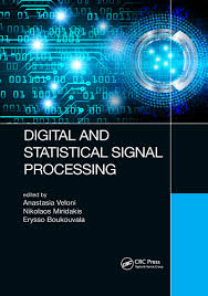 Digital and Statistical Signal Processing - 1st Edition - Anastasia V