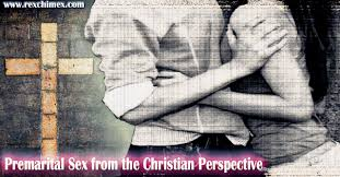 premarital sex from the christian perspective rex chimex blog premarital sex from the christian perspective