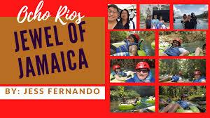 Ocho Rios: The Jewel of Jamaica   Jess Fernando