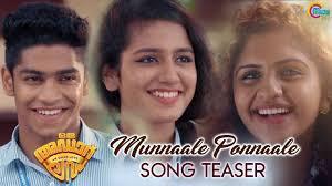 Oru Adaar Love Song Teaser Munnaale Ponnaale