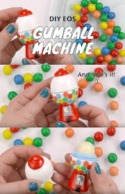 best diy eos projects diy gumball machine turn old eos containers into cool crafts
