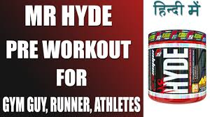 mr hyde best pre workout supplement in india review benefits side effects and dosage hindi