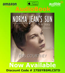 Norma Jean's Sun - AVAILABLE NOW on Audible , iTunes & Amazon.com Listen to  the Award Winning Original Story Norma Jean's Sun in a Masterful #Audiobook  narrated by Effie Bradley and packaged