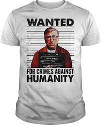 Bill Gates Wanted for Crimes Against Humanity Shirt: Amazon.co.uk: Clothing