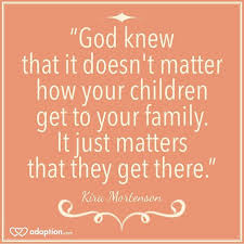 Quotes About Adoption