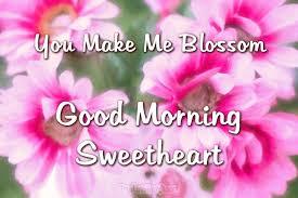 good morning messages for boyfriend good morning sweetheart