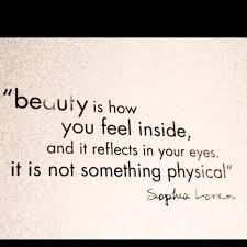 Quotes On Physical Beauty Best Of Beauty Is How You Feel Inside And It Reflect In Your Eyesit Is Not