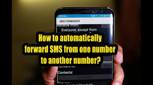 How Do You Forward A Text How To Automatically Forward Sms From One Number To Another Number