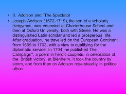 lecture joseph addison st hour richard steele nd hour  addison and the spectator