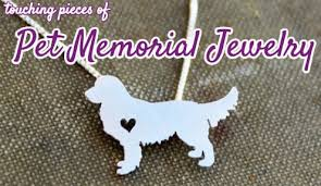 9 Touching Pieces of Pet <b>Memorial</b> Jewelry