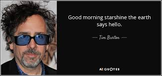 Good Morning Starshine The Earth Says Hello Quote Best of Good Morning Starshine The Earth Says Hello Quote Free Dating