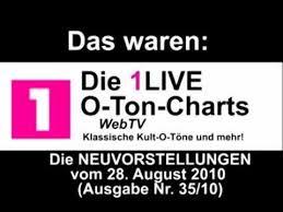 O Ton Charts 1 Live O Ton Charts Die Neuvorstellungen Vom 28 August 2010