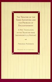 the treatise of the three impostors and the problem of  the treatise of the three impostors and the problem of enlightenment
