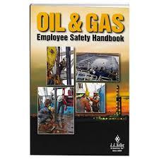 Employee Safty Oil Gas Employee Safety Handbook