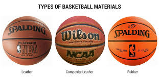 type of basketball materials