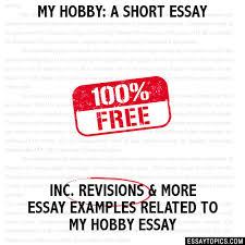 hobby a short essay my hobby a short essay